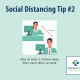 10 Tips for Social Distancing - Tip Number 2