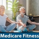 Medicare Fitness